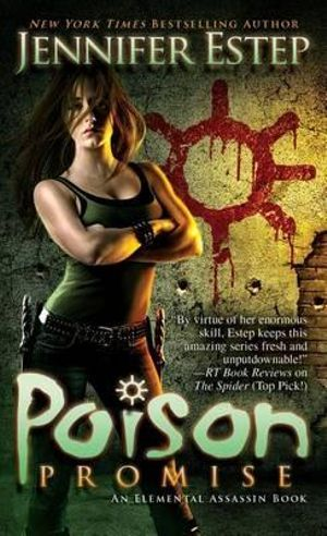 Poison Promise : Elemental Assassin Series - Jennifer Estep
