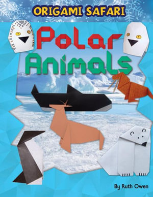 Polar Animals - Ruth Owen