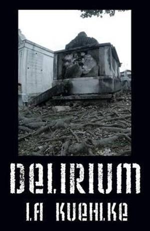Delirium - La Kuehlke