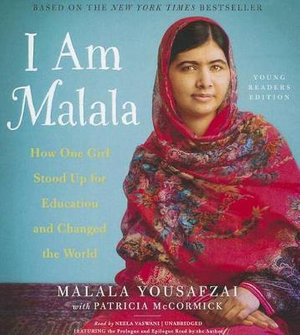 I Am Malala : The Girl Who Stood Up for Education and Changed the World - Malala Yousafzai