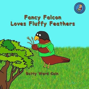 Fancy-Falcon-Loves-Fluffy-Feathers-NEW