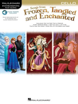 Songs from Frozen, Tangled and Enchanted : Cello (Book/Online Audio)