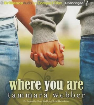 Where You Are : Between the Lines - Tammara Webber