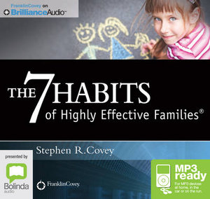 The 7 Habits Of Highly Effective Families (Mp3) - Stephen R. Covey