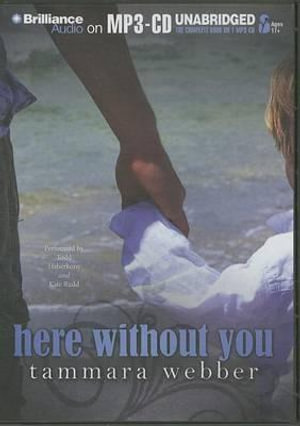 Here Without You - Tammara Webber
