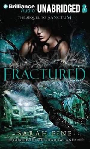 Fractured : Guards of the Shadowlands (Audio) - Sarah Fine
