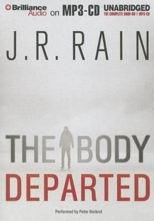 The Body Departed - J R Rain