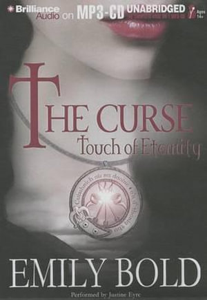 The Curse : Touch of Eternity - Emily Bold