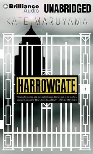 Harrowgate - Kate Maruyama