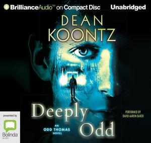 Deeply Odd : Odd Thomas #6 - Dean Koontz