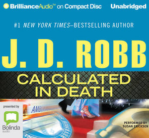 Calculated In Death : In death #36 - J. D. Robb