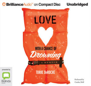 Love With A Chance Of Drowning - Torre de Roche