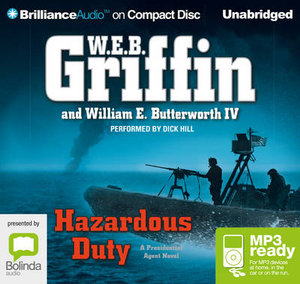 Hazardous Duty (MP3) : Presidential agent #8 - W.E.B. Griffin
