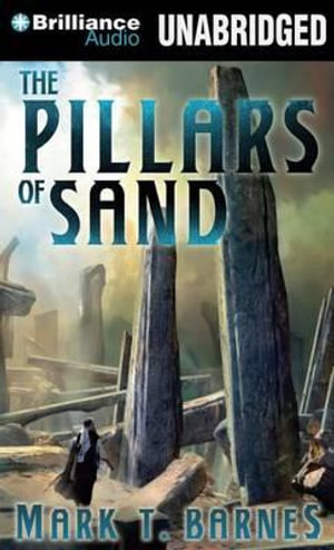The Pillars of Sand : Echoes of the Empire - Mark T Barnes
