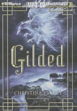 Gilded : Gilded - Christina Farley