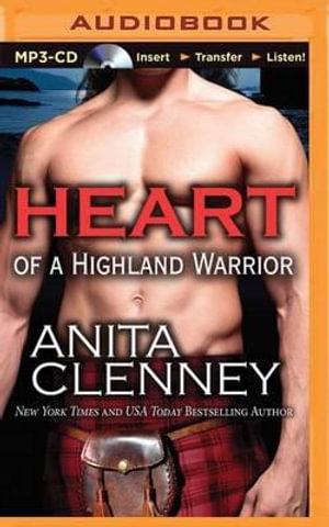Heart of a Highland Warrior - Anita Clenney