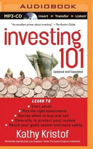 Investing 101 - Kathy Kristof