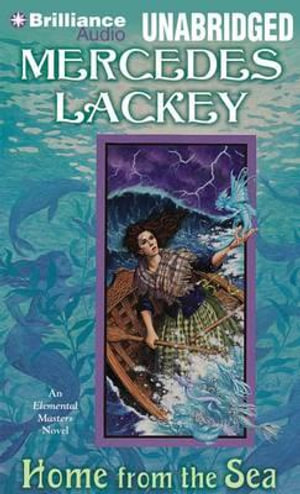 Home from the Sea : Elemental Masters - Mercedes Lackey