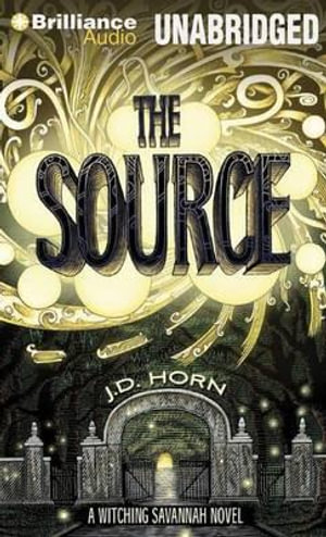 The Source : Witching Savannah (Numbered Audio) - J D Horn