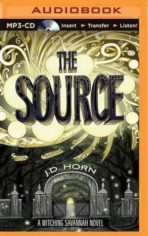 The Source - J D Horn