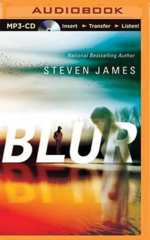 Blur : Blur Trilogy - Steven James