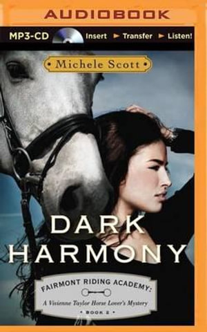 Dark Harmony : A Vivienne Taylor Horse Lover's Mystery - Michele Scott