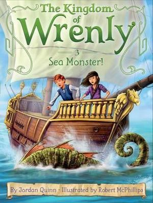 Sea Monster! : The Kingdom of Wrenly Series : Book 3 - Jordan Quinn