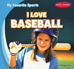 I Love Baseball - Ryan Nagelhout