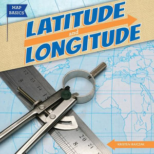 Latitude and Longitude - Kristen Rajczak