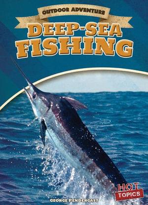 Deep-Sea Fishing - George Pendergast