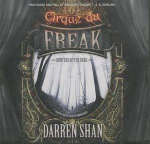 Hunters of the Dusk : Cirque Du Freak: Saga of Darren Shan - Darren Shan
