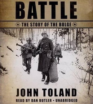 Battle : The Story of the Bulge - John Toland