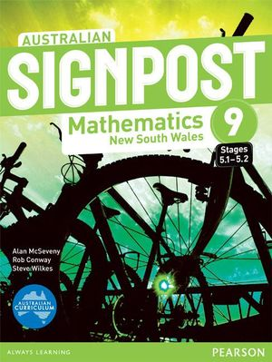 Australian Signpost Mathematics New South Wales 9 (5.1-5.2)  : Student Book - Australian Curriculum - Alan McSeveny