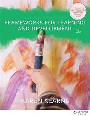 FRAMEWORKS FOR LEARNING & DEVELOPMENT 3RD EDITION
