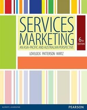 services marketing an asia-pacific and australian perspective 6th edition pdf