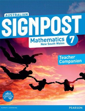 Australian Signpost Mathematics New South Wales 7  : Teacher Companion - Rochelle Manners