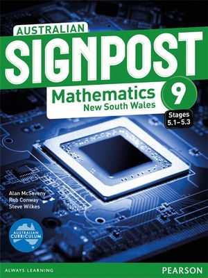 Australian Signpost Mathematics New South Wales 9 (5.1-5.3)  : Student Book - Australian Curriculum - Alan McSeveny