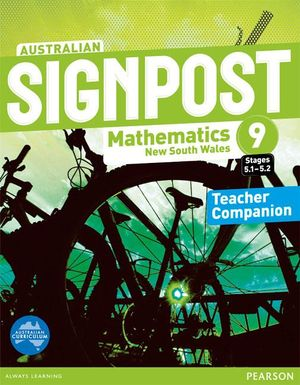 Australian Signpost Mathematics New South Wales 9 (5.1-5.2) : Teacher Companion - Australian Curricullum - David Oxworth