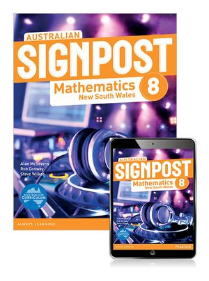 Australian Signpost Mathematics New South Wales 8  : Student Book/eBook 3.0 Combo Pack - Australian Curricullum - Alan McSeveny