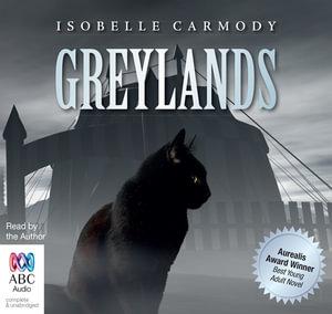 Greylands - Isobelle Carmody