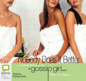 Nobody Does It Better : Gossip girl #7 - Cecily Von Ziegesar