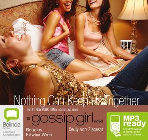 Nothing Can Keep Us Together (MP3) : Gossip girl #8 - Cecily von Ziegesar