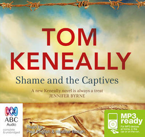 Shame And The Captives (MP3) - Thomas Keneally