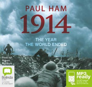 1914: The year the world ended (MP3) - Paul Ham