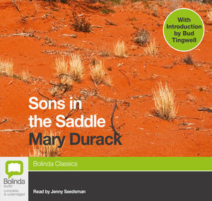 Sons In The Saddle - Mary Durack