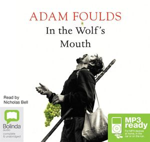 In The Wolf's Mouth (MP3) - Adam Foulds
