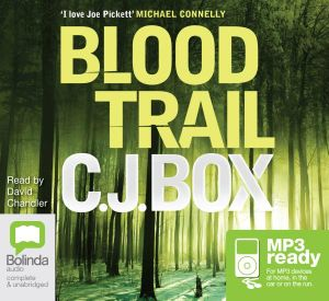 Blood Trail (MP3) : Joe Pickett #8 - C J Box