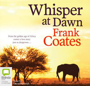 Whisper At Dawn - Frank Coates