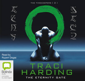The Eternity Gate : The timekeepers #2 - Traci Harding
