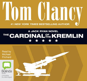 The Cardinal of the Kremlin : Jack Ryan #4 - Tom Clancy